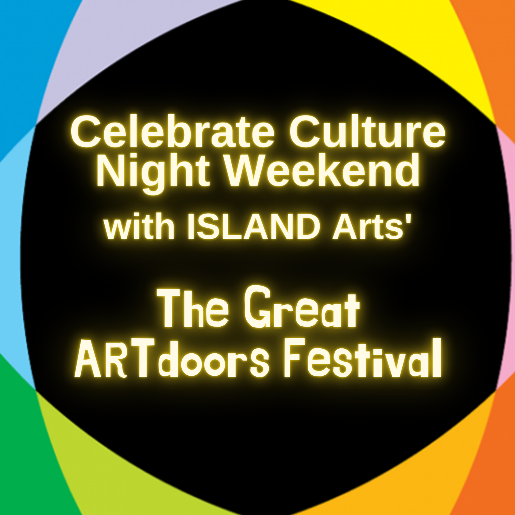 Celebrate Culture Night Weekend 18 - 20 Sept with ISLAND Arts' 'Great ARTdoors Festival'.