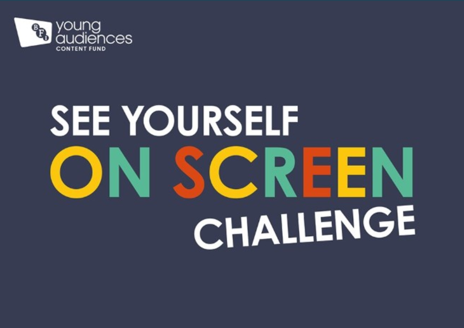 Calling all 4 - 18 Year Olds.  Join the BFI See Yourself on Screen Challenge