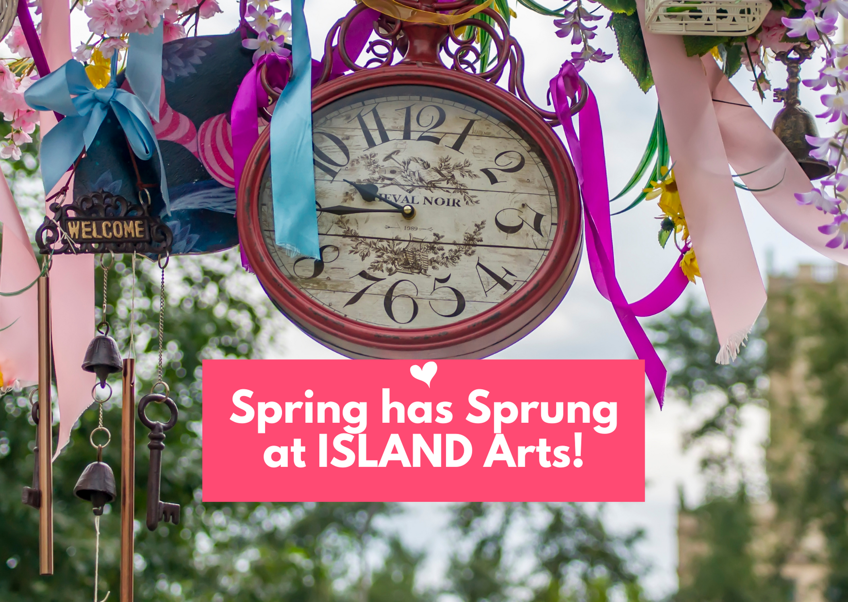 Celebrate Spring and New Beginnings with ISLAND Arts