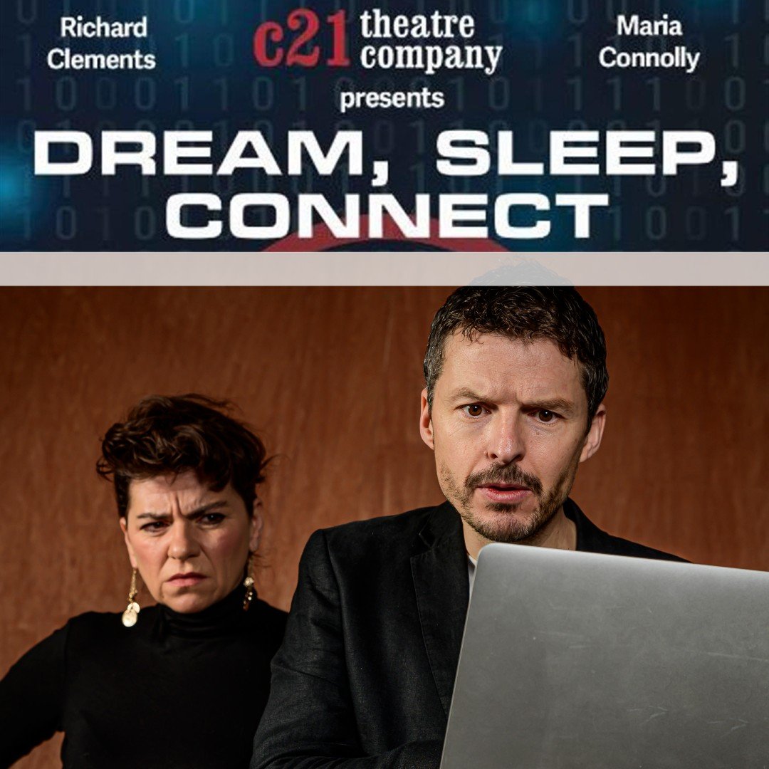 Dream, Sleep, Connect by c21 Theatre NI